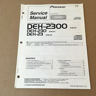 Pioneer Service Manual Order No. CRT2560 DEH-2300 X1M/UC DEH-230 DEH-23 61 Pages