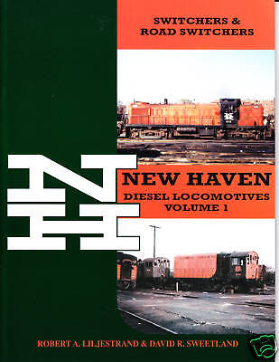 New Haven Diesel Locomotives, Volume 1, Railroad Book