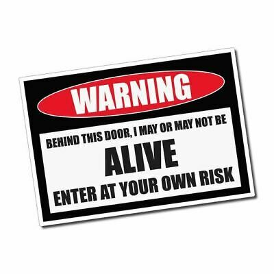 WARNING - Alive Sticker / Decal - Vinyl Car Window Laptop