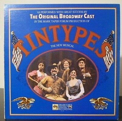 Original Broadway Cast Recording - Tintypes - 1981 U.S - MINT Vinyl LP