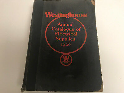 Westinghouse Annual Catalogue of Electrical Supplies 1920 Hard Cover