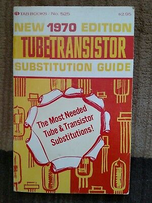 1970 Edition-Tube Transistor Substitution Guide