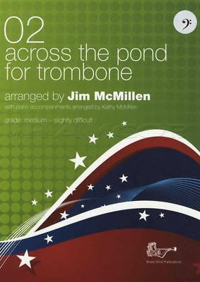 Across The Pond 2 for Trombone Bass Clef Sheet Music Book by Jim McMillen