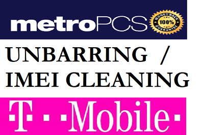 T-MOBILE/METROPCS BAD IMEI CLEANING UNBARRING ESN iPhone|Samsung|LG|HTC|ANY