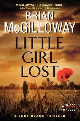 Little Girl Lost, Paperback by McGilloway, Brian, Like New Used, Free shippin...