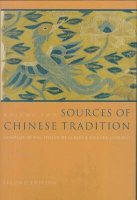 Sources of Chinese Tradition : From 1600 Through the Twentieth Century, Hardc...