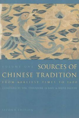 Sources of Chinese Tradition : From Earliest Times to 1600, Paperback by De B...