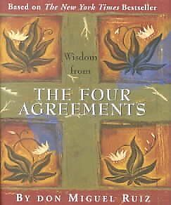 Wisdom from the Four Agreements, Hardcover by Ruiz, Don Miguel, Like New Used...