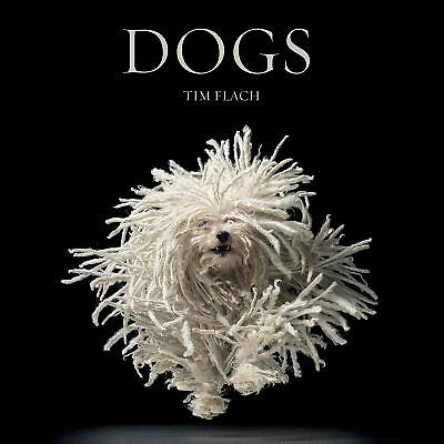 Dogs, Hardcover by Flach, Tim (PHT); Blackwell, Lewis, Like New Used, Free sh...