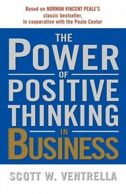 Power of Positive Thinking in Business : 10 Traits for Maximum Results, Paper...