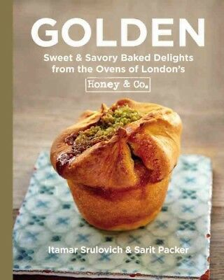 Golden : Sweet & Savory Baked Delights from the Ovens of London's Honey & Co....