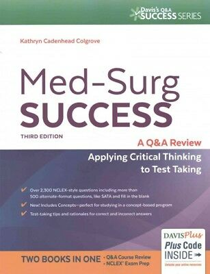 Med-Surg Success : A Q&A Review Applying Critical Thinking to Test Taking, Pa...