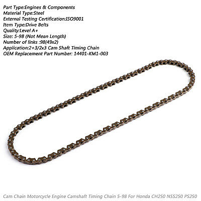 Timing Cam Chain 98L For Honda CH250 CN250 NSS250 PS250 1985-07 14401-KM1-003 BS