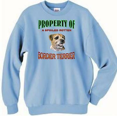 Dog Sweatshirt Property of Spoiled Rotten Border Terrier Men Adopt Cat T Shirt