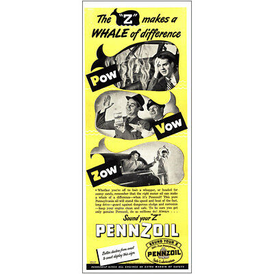 1946 Pennzoil: Whale of Difference Vintage Print Ad