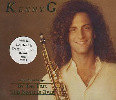 """By The Time This Night Is Over Kenny G UK CD single (CD5 / 5"""") 74321-15715-2"""