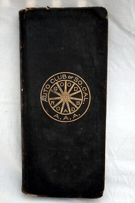 1911 AAA Southern California Auto Club Book - Great Historical Reference - So CA