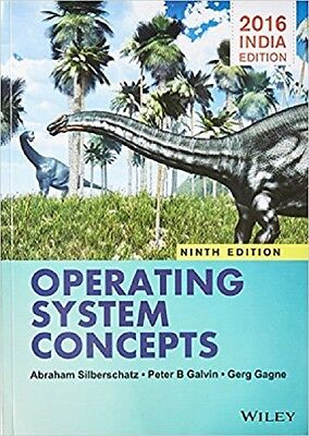 Operating System Concepts by Abraham Silberschatz, Greg Gagne and Peter B. Galvi