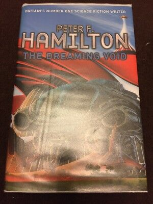 Peter F Hamilton : The Dreaming Void. First Edition, Harback, Dustjacket