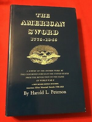The American Sword 1775-1945 by Harold L. Peterson