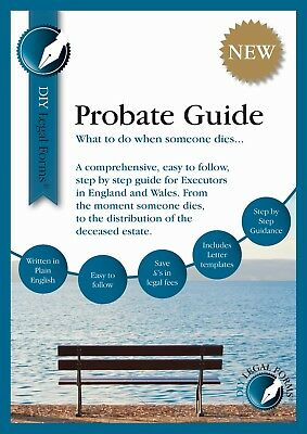Legal Forms - Probate Kit - What To Do When Someone Dies, New  2019  Edition.