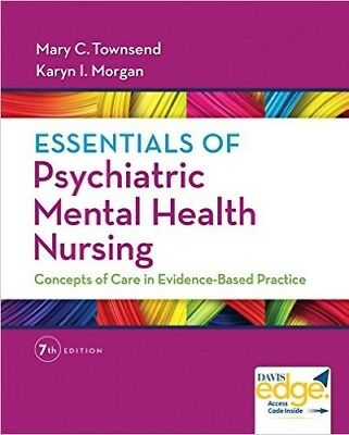 essentials of psychiatric mental health nursing 7e PDF version Test Bank