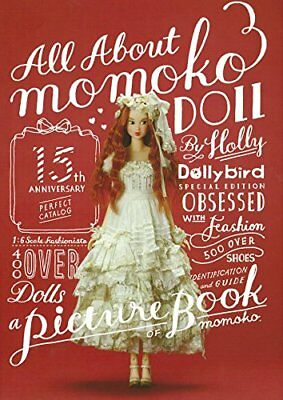 NEW All About momoko DOLL 15th Anniversary Dollybird Picture book