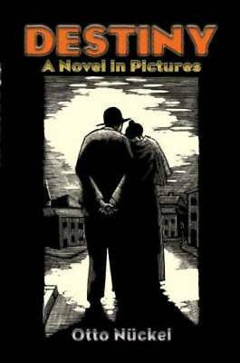 Destiny: A Novel in Pictures (Dover Fine Art, History of Art)