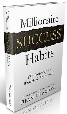 Millionaire Success Habits by Dean Graziosi - ( PDF) E-delivery