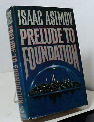 Prelude to Foundation by Isaac Asimov - Science Fiction Book Club edition
