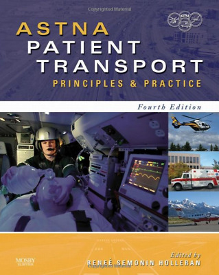 ASTNA Patient Transport PDF E- Book: Principles and Practice, 4e (Air & Surface