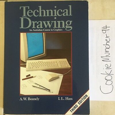 Technical Drawing An Australian Course in Graphics by Boundy & Hass
