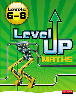 Level Up Maths: Pupil Book (Level 6-8) by Pearson Education Limited (Paperback,