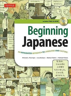 Beginning Japanese : An Integrated Approach to Language and Culture, Paperbac...