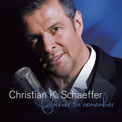 Christian K. Schaeffer - Forever To Remember, 1 Audio-CD
