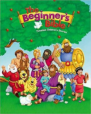 The Beginner's Bible : Timeless Children's Stories by...
