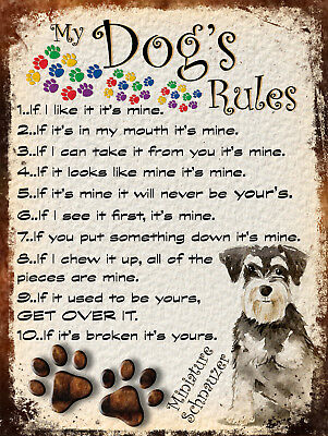 My Dog's Rules Retro Style Metal Tin Sign Miniature Schnauzer Theme (49Dr)