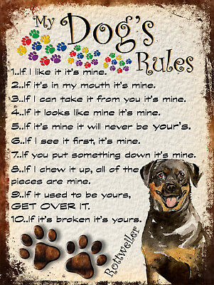 My Dog's Rules Retro Style Metal Tin Sign Rottweiler Theme (72Dr)