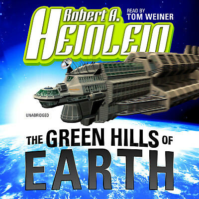 The Green Hills of Earth by Robert A. Heinlein 2012 Unabridged CD 9781433264658