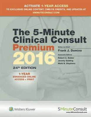 The 5-Minute Clinical Consult Premium 2016: 1-Year Enhanced Online Access + Prin
