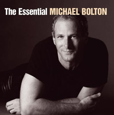 The Essential MICHAEL BOLTON - CD, 2016 - NEW - Aussie Stock - ede