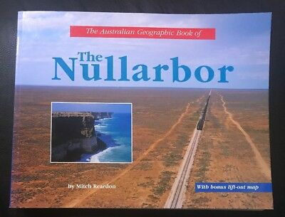 The Australian Geographic Book Of The Nullarbor By Mitch Reardon