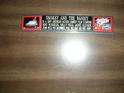"""""""smokey And The Bandit"""" (Movie) Engraved Nameplate For Photo/display/poster"""