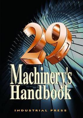 Machinery's Handbook, 29th by Oberg, Erik