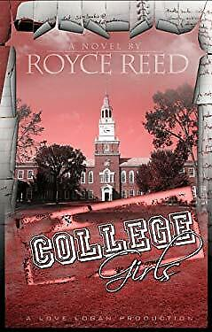 College Girls by Reed, Royce L.