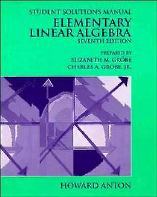 ELEMENTARY LINEAR ALGEBRA Student Solutions Manual By