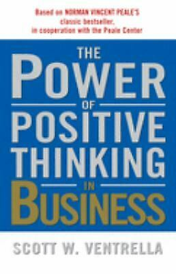 Power of Positive Thinking in Business : 10 Traits for Maximum Results-ExLibrary
