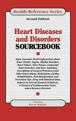 Heart Diseases and Disorders Sourcebook : Basic Consumer Health Information abou