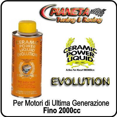 CERAMIC POWER LIQUID EVOLUTION 400ml TRATTAMENTO CERAMICO BENZINA DIESEL 2000cc