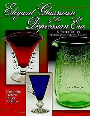 Elegant Glassware of the Depression Era Vol. 9 : Identification and Value Guide